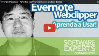 Evernote Web Clipper – Aprenda a Usar! Capture Imagens e Artigos da Web
