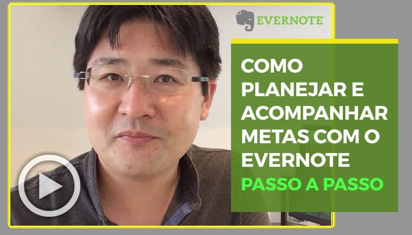 Como Planejar e Acompanhar as Metas com o Evernote