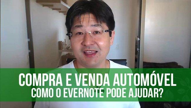 Documentação de compra e venda de automóvel: guarde tudo com Evernote!