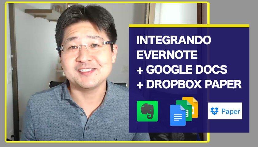 Documentos organizados em diferentes plataformas: como integrar Dropbox Paper, Evernote e Google Docs?