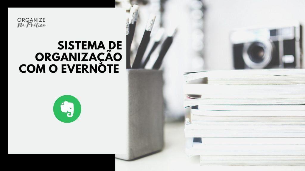 Sistema de Organização com o Evernote