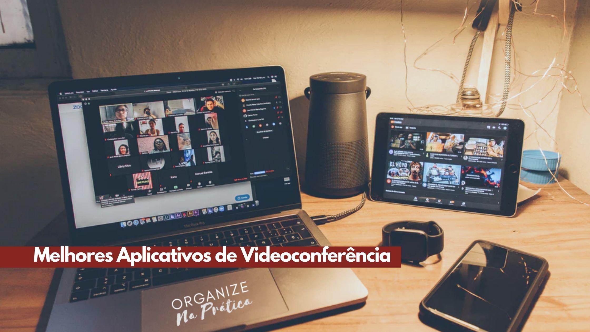 Aplicativos de Videoconferência: conheça os 3 melhores de 2020