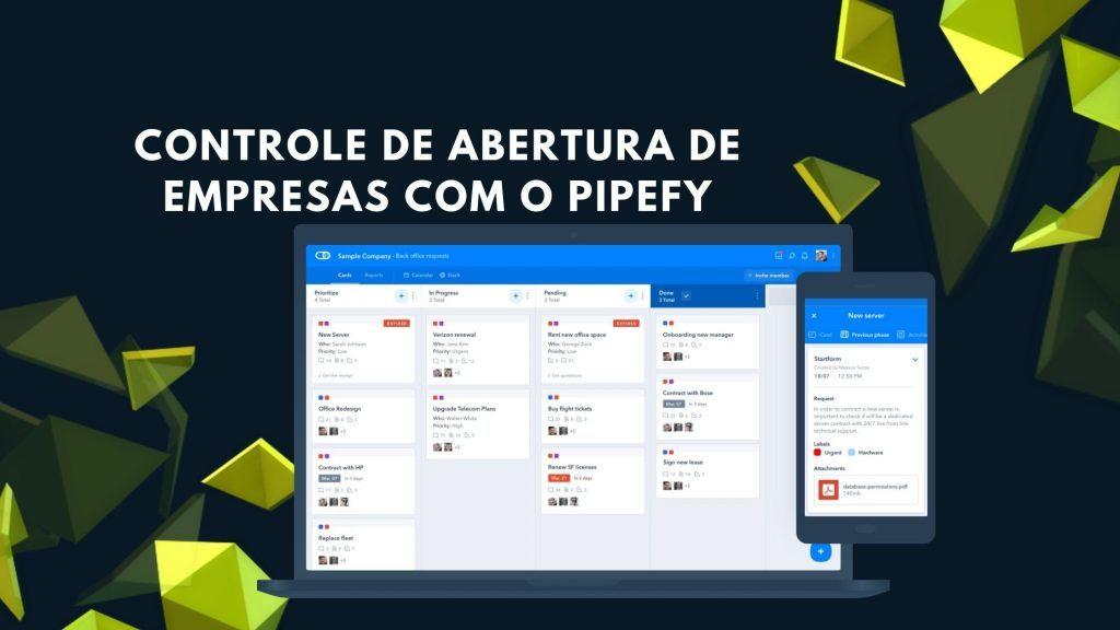 Controle de Abertura de Empresas com o Pipefy