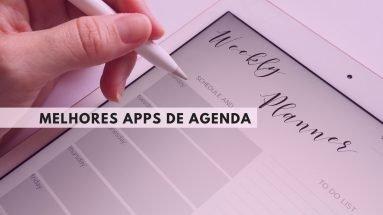 Melhores apps de agenda para organizar a sua vida