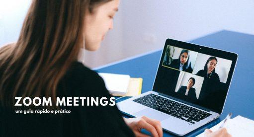 Zoom Meetings um guia prático para o seu negócio